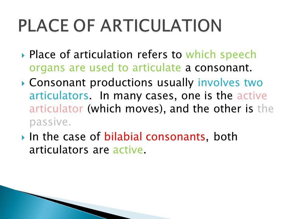 Alveolar: /s / : Sue, C, sip, bus, piece, price / z/ : zoo, Z, zip, buzz, peas, prize / ʃ /: she, shoe, ship, ash, show, push / ʒ/ : casual, massage, occasionally, collision, measure, casualty