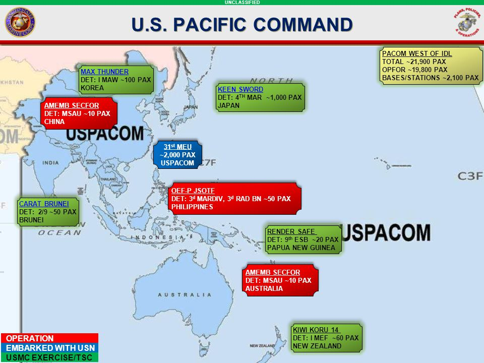 UNCLASSIFIED CONUS-Based 1 st & 2 nd MEB CR Future force posture Current force posture Regions of Naval Maneuver MRF-Darwin III MEF Alert Contingency MAGTF SPMAGTF-CR-SC SPMAGTF-CR-CC SPMAGTF-CR-AF Choke Points Piracy Current Basing Support Arc of instability Elements of III MEF ARG/MEU MPSRON MPSRON 2 MRF-G u am MPSRON 3 ARG/MEU Elements of SPMAGTF CR The Nation's Crisis Response Force forward deployed and poised to rapidly respond to Crises within the arc of instability and within regions of anticipated future conflicts.