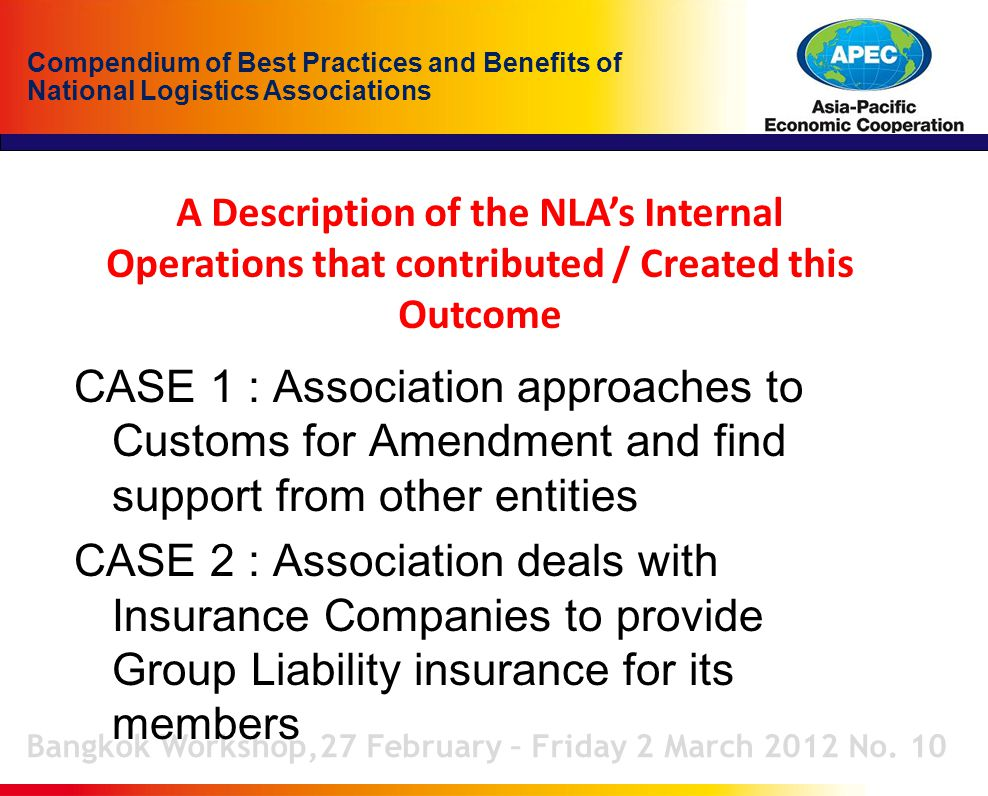 Compendium of Best Practices and Benefits of National Logistics Associations A Description of the NLA's Internal Operations that contributed / Created