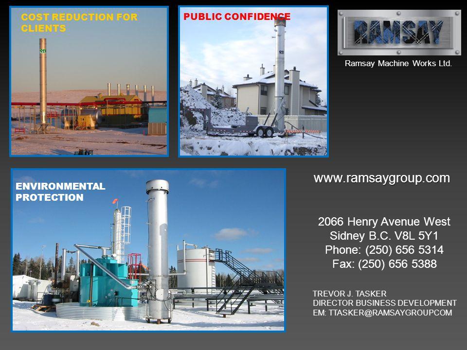 www.ramsaygroup.com 2066 Henry Avenue West Sidney B.C. V8L 5Y1 Phone: (250) 656 5314 Fax: (250) 656 5388 TREVOR J. TASKER DIRECTOR BUSINESS DEVELOPMEN