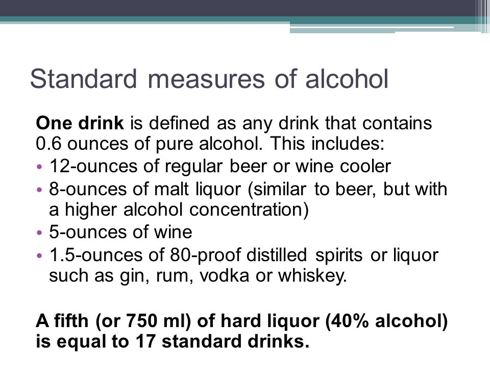 Standard Drink Measurements One drink= 12-ounces of beer 5-ounces of wine (one glass)/1 wine cooler 1 shot or mixed drink
