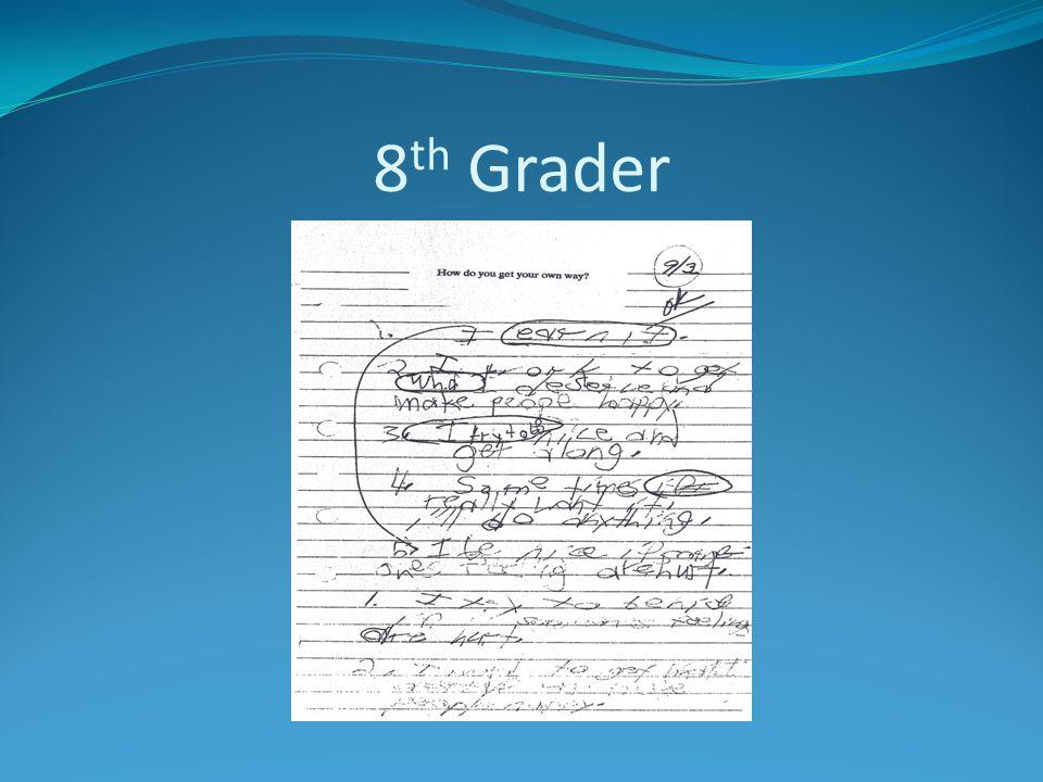 8 th Grader