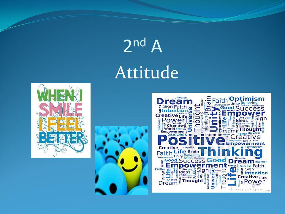2 nd A Attitude