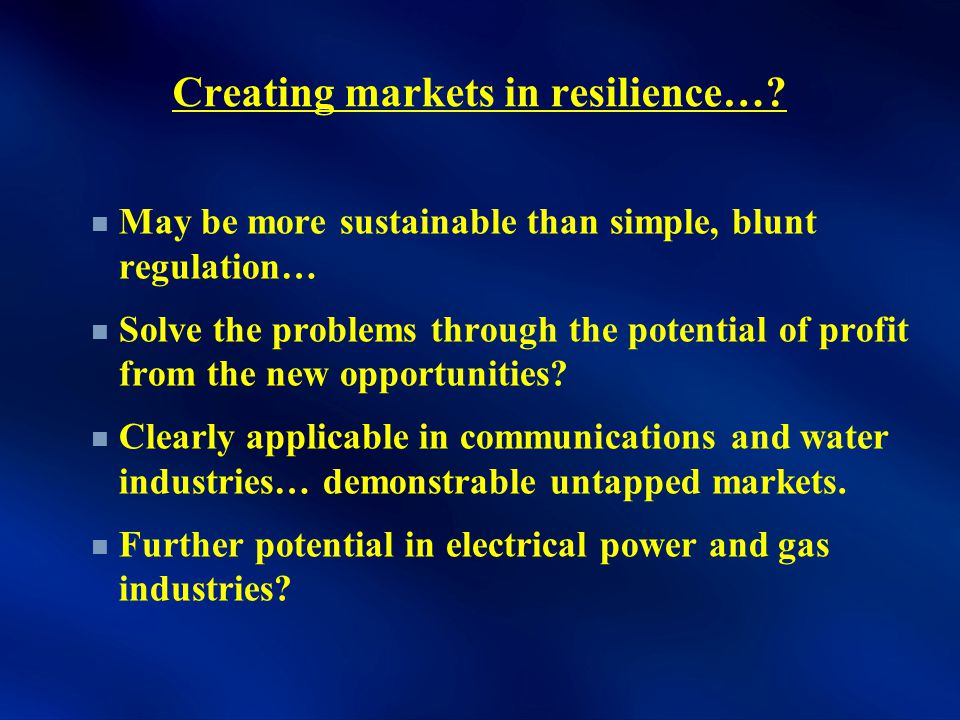 Creating markets in resilience….