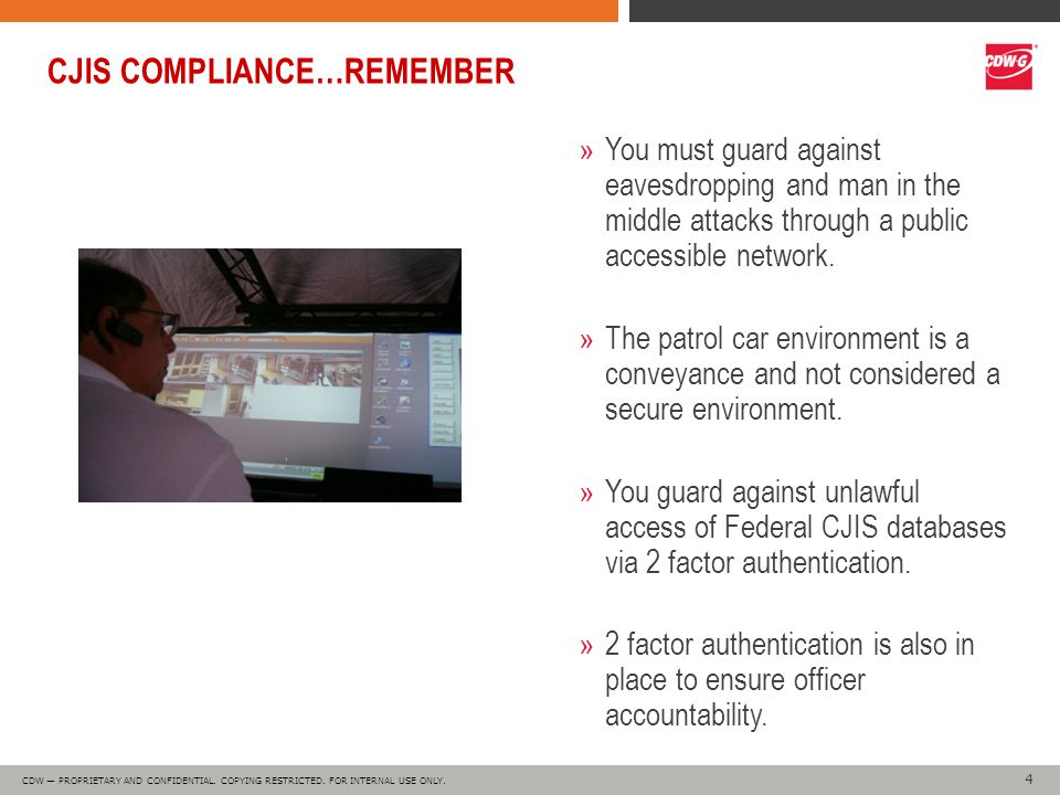 4 4 CDW — PROPRIETARY AND CONFIDENTIAL. COPYING RESTRICTED.