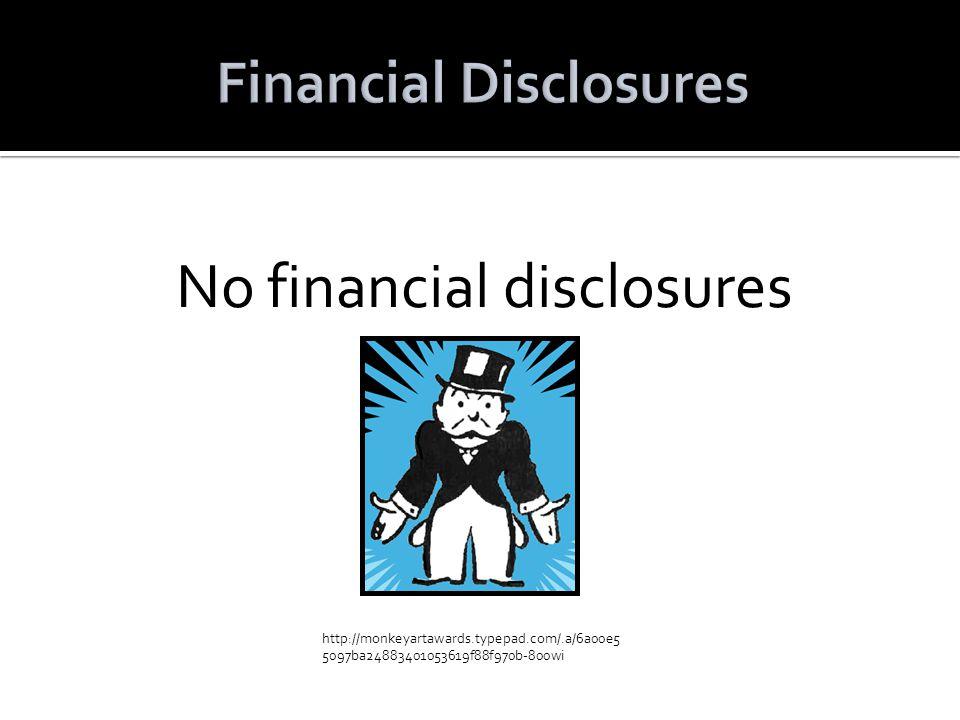 No financial disclosures http://monkeyartawards.typepad.com/.a/6a00e5 5097ba24883401053619f88f970b-800wi