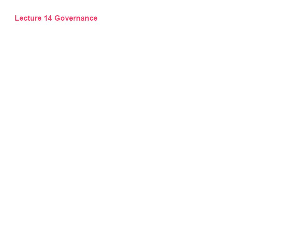 Lecture 14 Governance