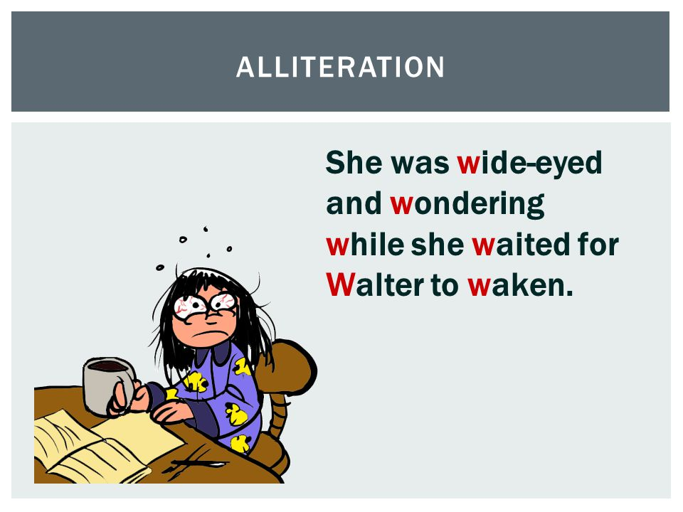 She was wide-eyed and wondering while she waited for Walter to waken.