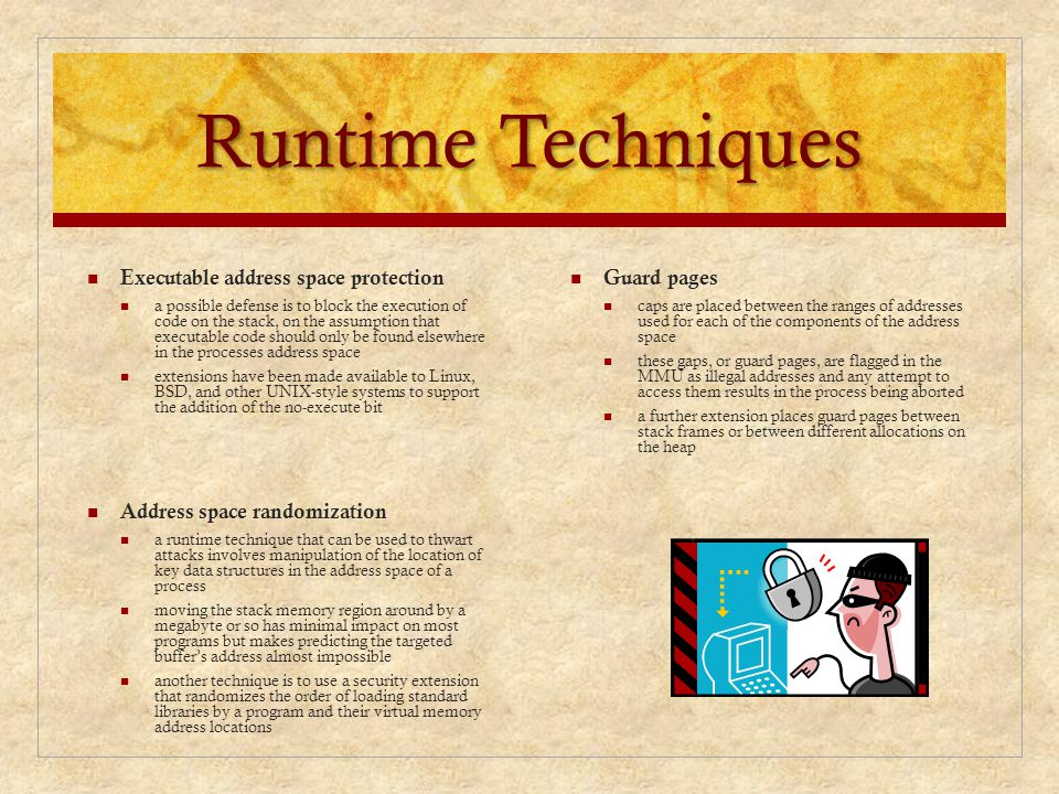 Runtime Techniques Guard pages caps are placed between the ranges of addresses used for each of the components of the address space these gaps, or gua