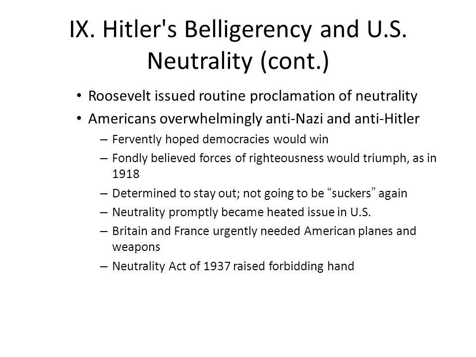 IX. Hitler s Belligerency and U.S.