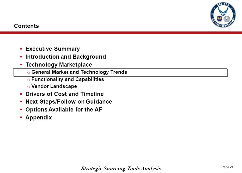Strategic Sourcing Tools Analysis Page 21  Executive Summary  Introduction and Background  Technology Marketplace o General Market and Technology T