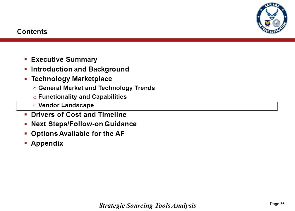 Strategic Sourcing Tools Analysis Page 36  Executive Summary  Introduction and Background  Technology Marketplace o General Market and Technology T