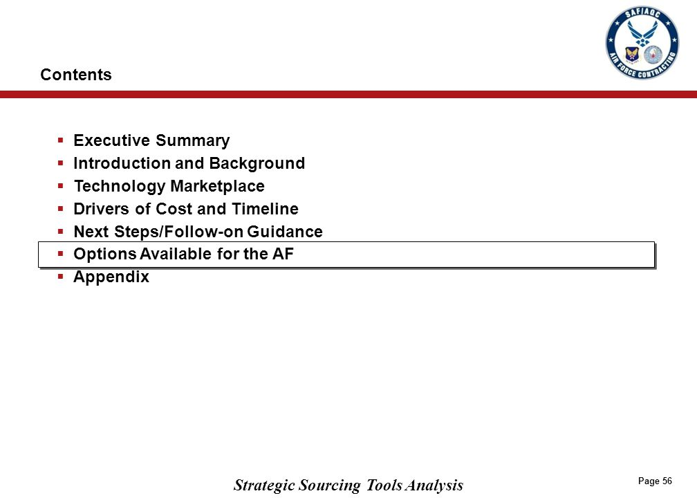 Strategic Sourcing Tools Analysis Page 56  Executive Summary  Introduction and Background  Technology Marketplace  Drivers of Cost and Timeline 