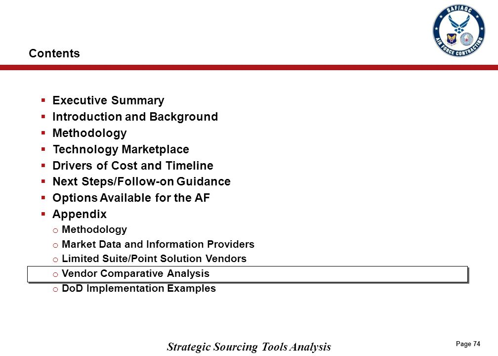 Strategic Sourcing Tools Analysis Page 74  Executive Summary  Introduction and Background  Methodology  Technology Marketplace  Drivers of Cost a
