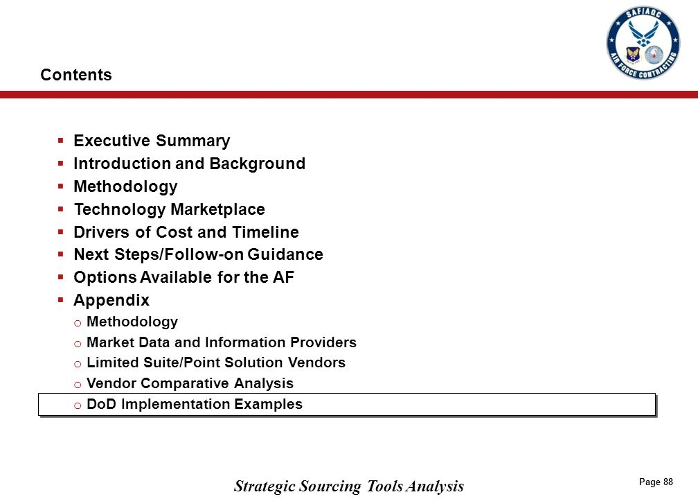 Strategic Sourcing Tools Analysis Page 88  Executive Summary  Introduction and Background  Methodology  Technology Marketplace  Drivers of Cost a