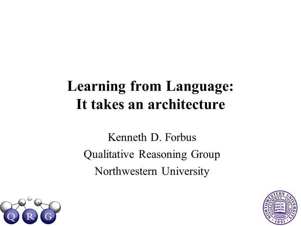 Learning from Language: It takes an architecture Kenneth D.