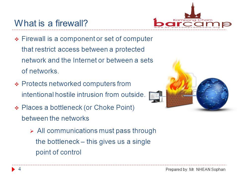 Scenario 15 Firewall Scenario Prepared by: Mr. NHEAN Sophan