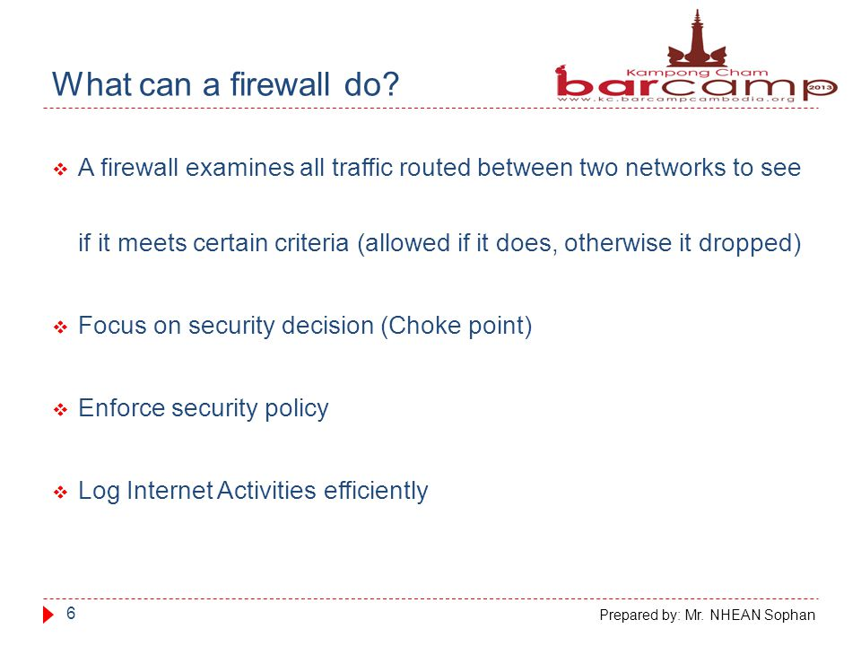 What can a firewall do.