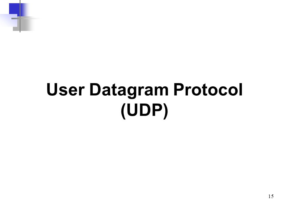 15 User Datagram Protocol (UDP)