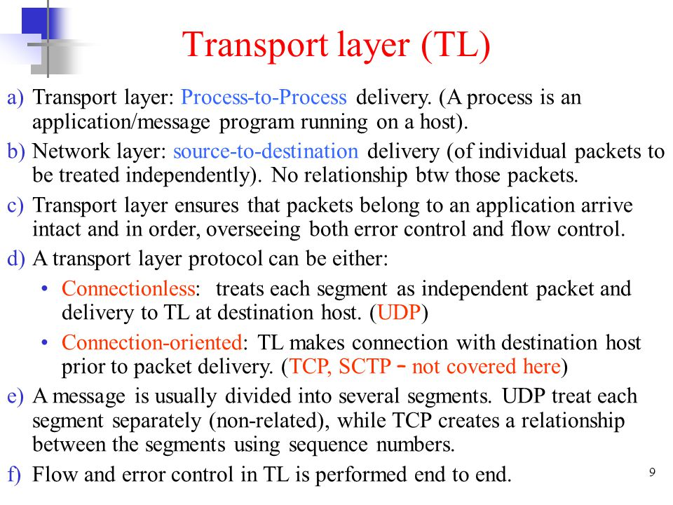 9 Transport layer (TL) a)Transport layer: Process-to-Process delivery.