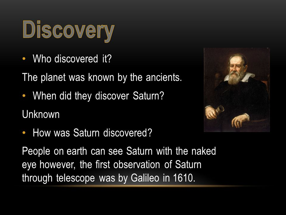 Who discovered it. The planet was known by the ancients.