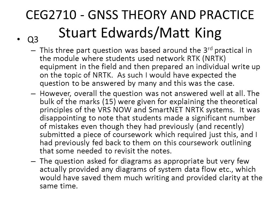 CEG2710 - GNSS THEORY AND PRACTICE Stuart Edwards/Matt King Q4.