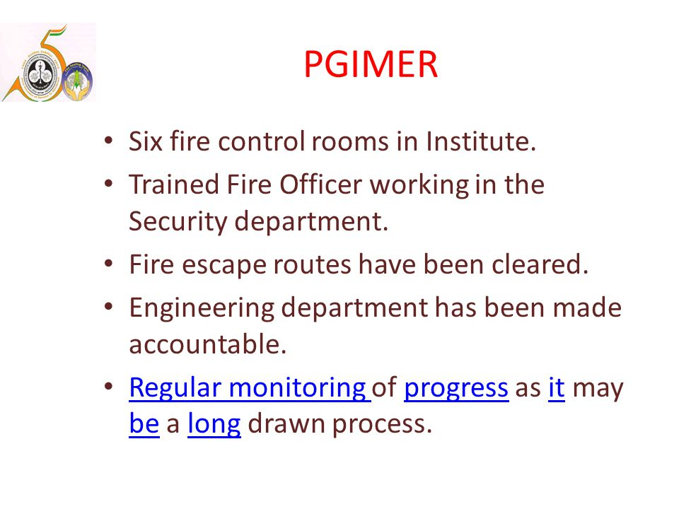 PGIMER Six fire control rooms in Institute.