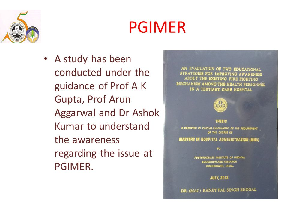 PGIMER A study has been conducted under the guidance of Prof A K Gupta, Prof Arun Aggarwal and Dr Ashok Kumar to understand the awareness regarding the issue at PGIMER.