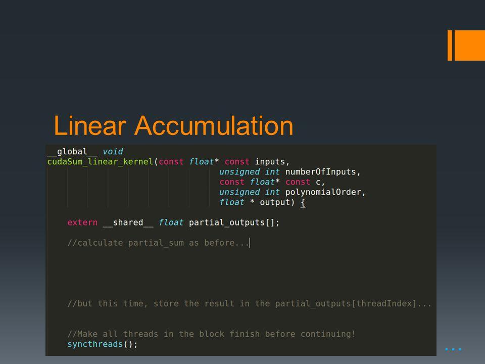 Linear Accumulation …