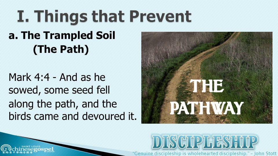 Genuine discipleship is wholehearted discipleship. – John Stott a.