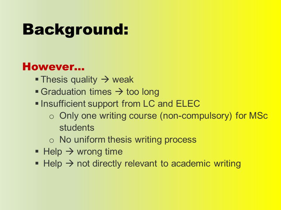 Chapter 1: Introduction Any topic sentences (whole thesis).