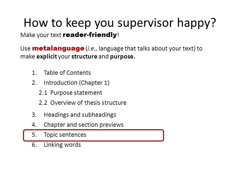 How to keep you supervisor happy. Make your text reader-friendly .