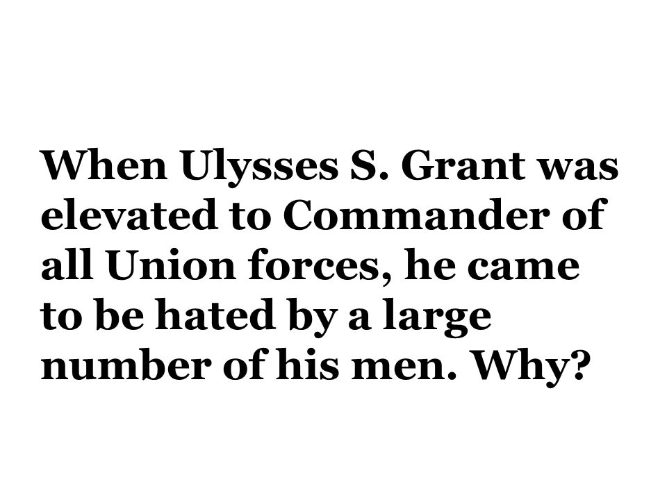 When Ulysses S.