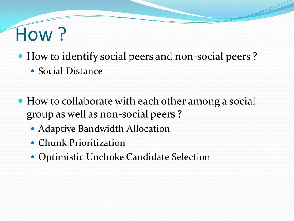How .How to identify social peers and non-social peers .