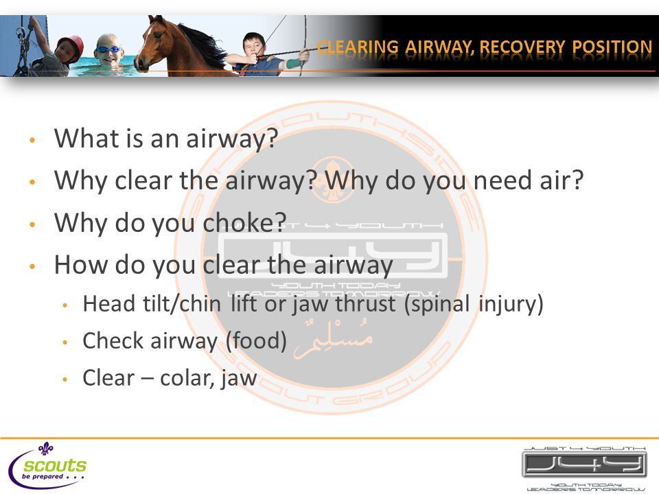 What is an airway. Why clear the airway. Why do you need air.