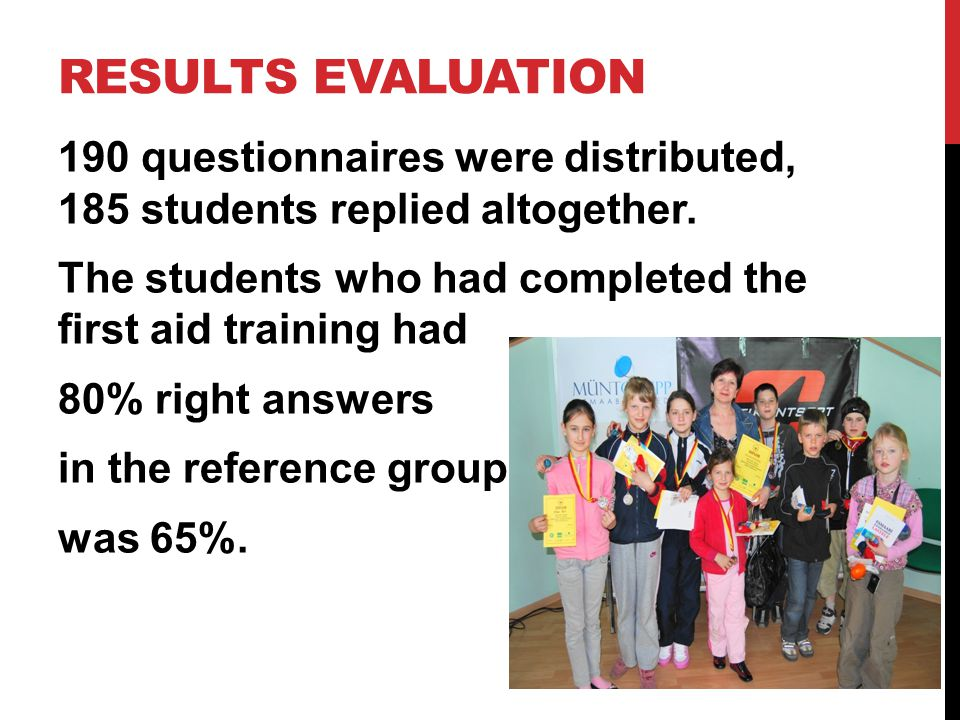 RESULTS EVALUATION 190 questionnaires were distributed, 185 students replied altogether.