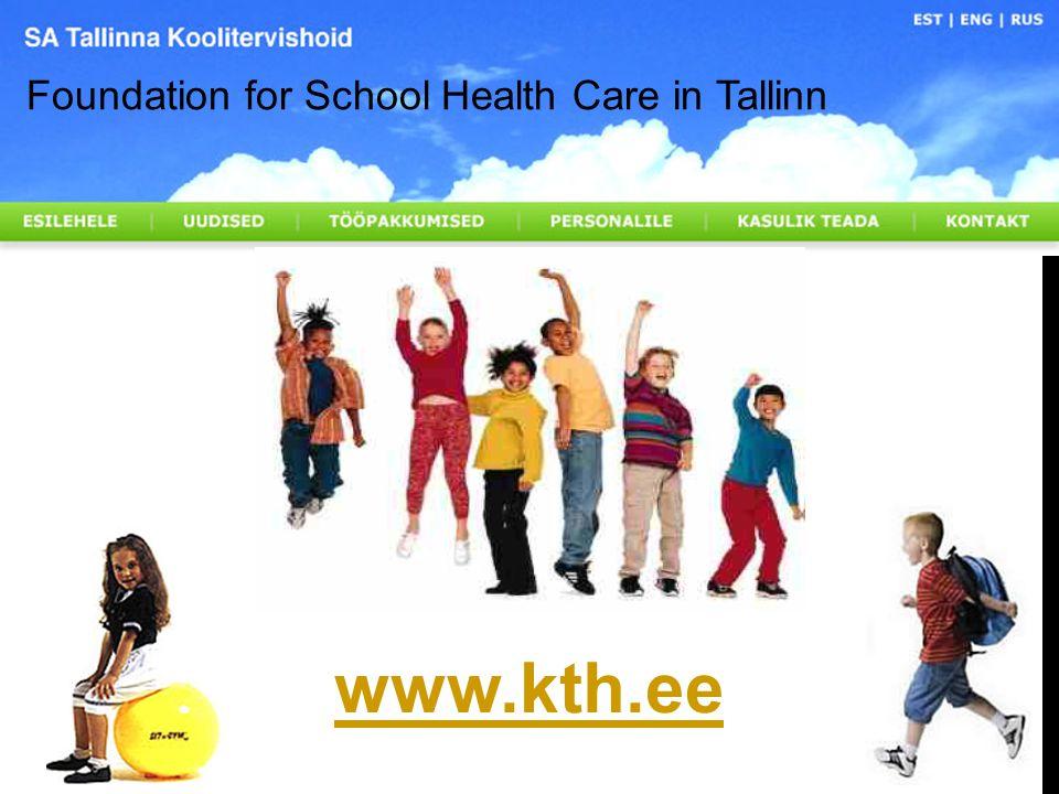 www.kth.ee Foundation for School Health Care in Tallinn