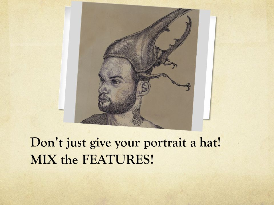 Don't just give your portrait a hat! MIX the FEATURES!