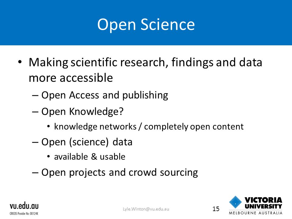 Open Science Making scientific research, findings and data more accessible – Open Access and publishing – Open Knowledge.