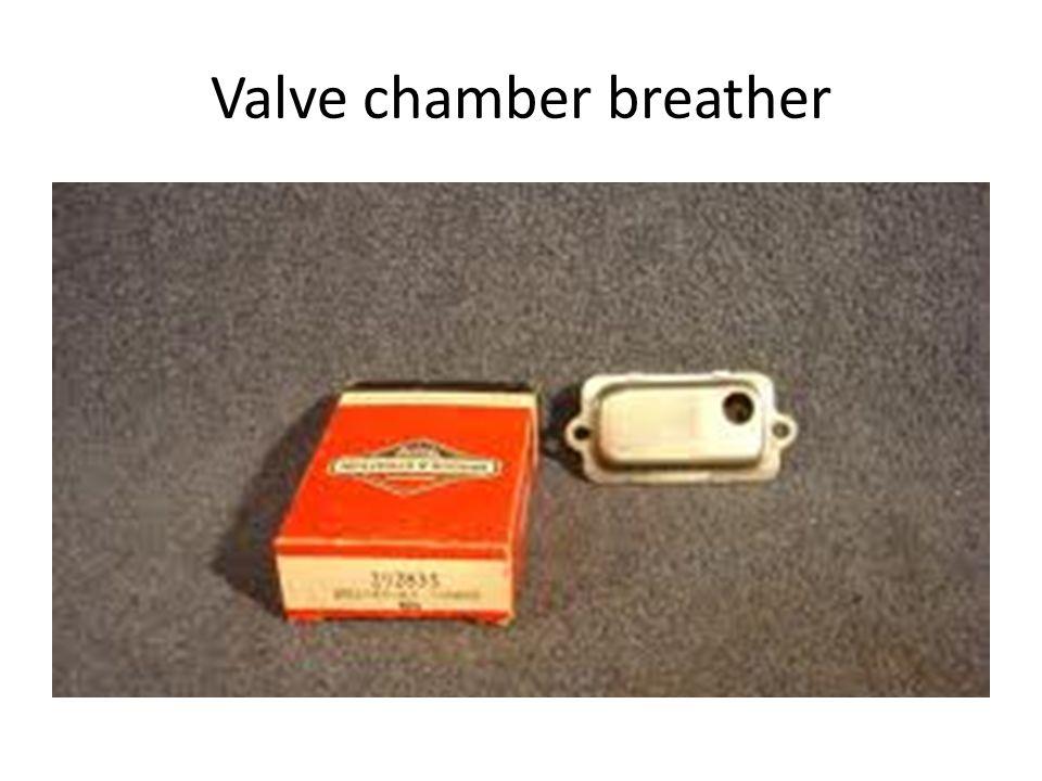 Valve chamber breather