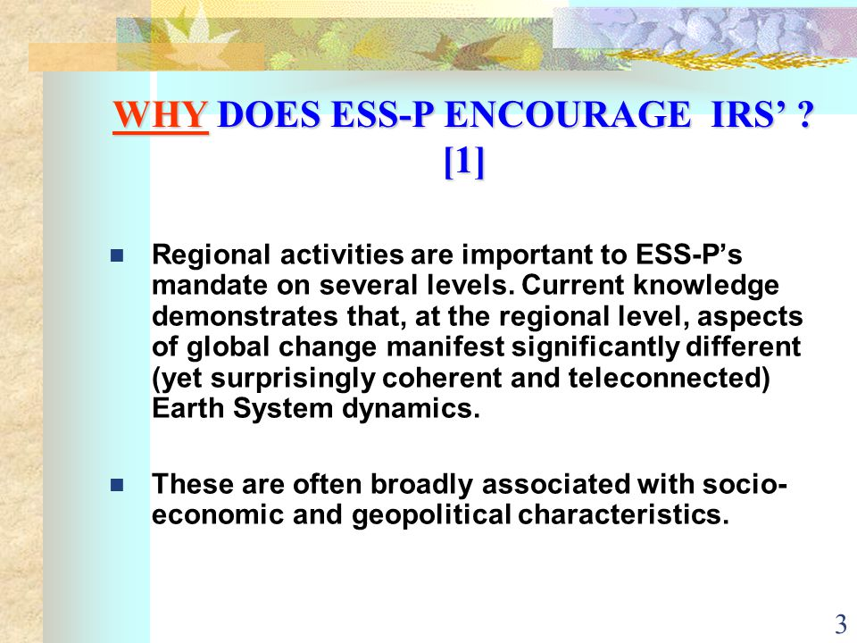3 WHY DOES ESS-P ENCOURAGE IRS' .