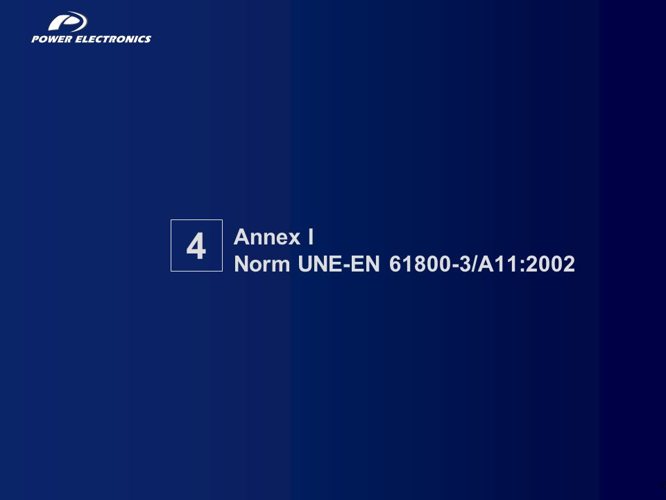 25 Annex I Norm UNE-EN 61800-3/A11:2002 4