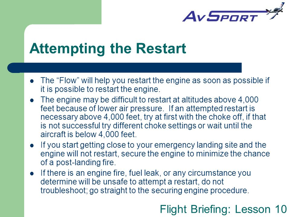 """Flight Briefing: Lesson 10 Attempting the Restart The """"Flow"""" will help you restart the engine as soon as possible if it is possible to restart the eng"""