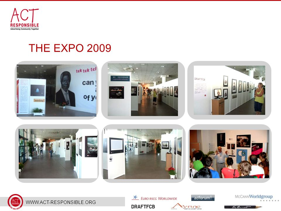 WWW.ACT-RESPONSIBLE.ORG THE EXPO 2009