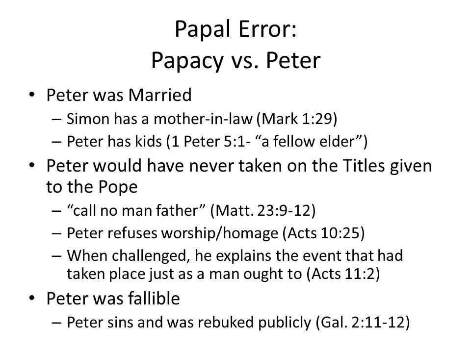 Papal Error: Papacy vs.