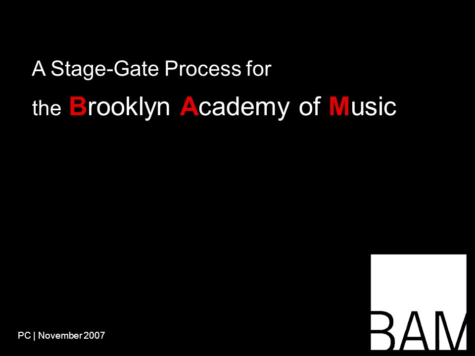 The Stage-Gate process doesn't cover Performances