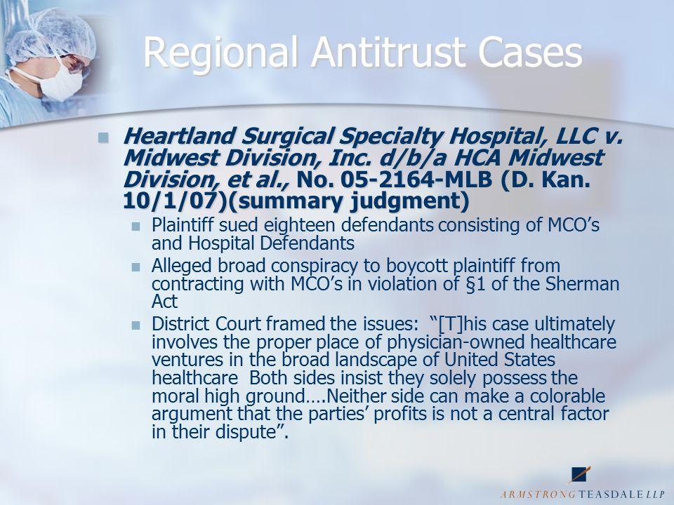 Regional Antitrust Cases Heartland Surgical Specialty Hospital, LLC v.