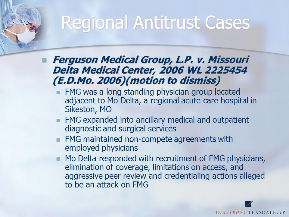 Regional Antitrust Cases Ferguson Medical Group, L.P.