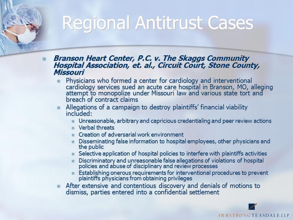 Regional Antitrust Cases Branson Heart Center, P.C.