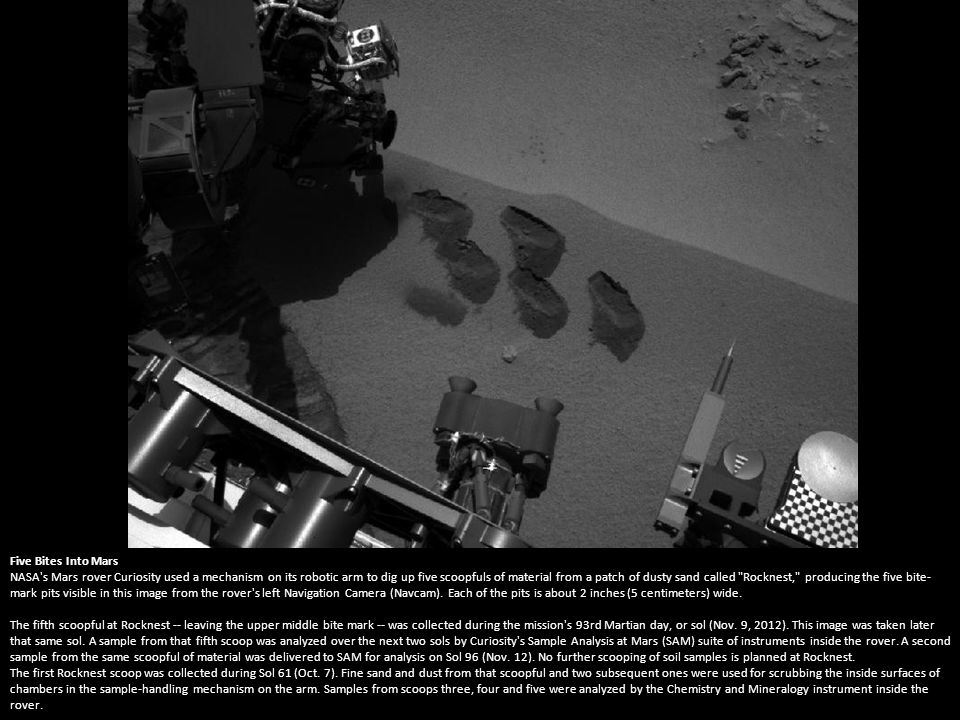 Too Big for the Sieve In this image, the scoop on NASA s Curiosity rover shows the larger soil particles that were too big to filter through a sample-processing sieve that is porous only to particles less than 0.006 inches (150 microns) across.